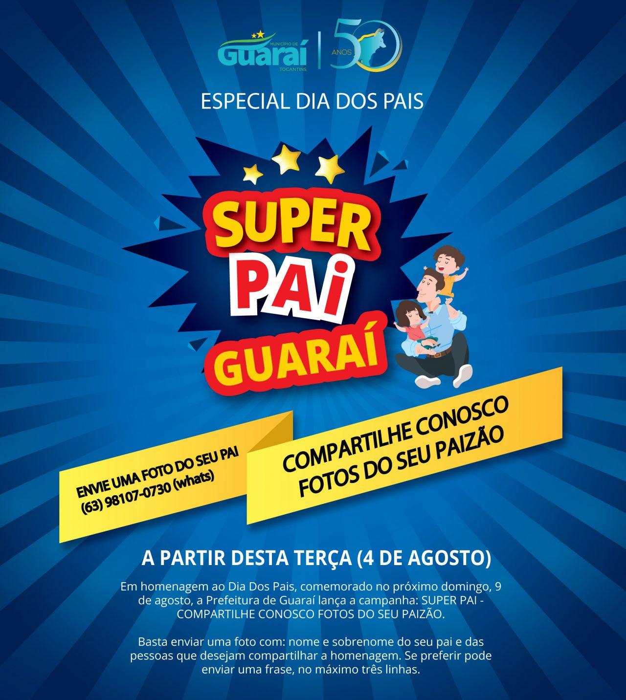 Dia dos Pais Instagram 1280x1432 - Dia dos Pais: promovido pela Prefeitura de Guaraí, campanha ganha interação e homenagens das famílias aos papais guaraienses